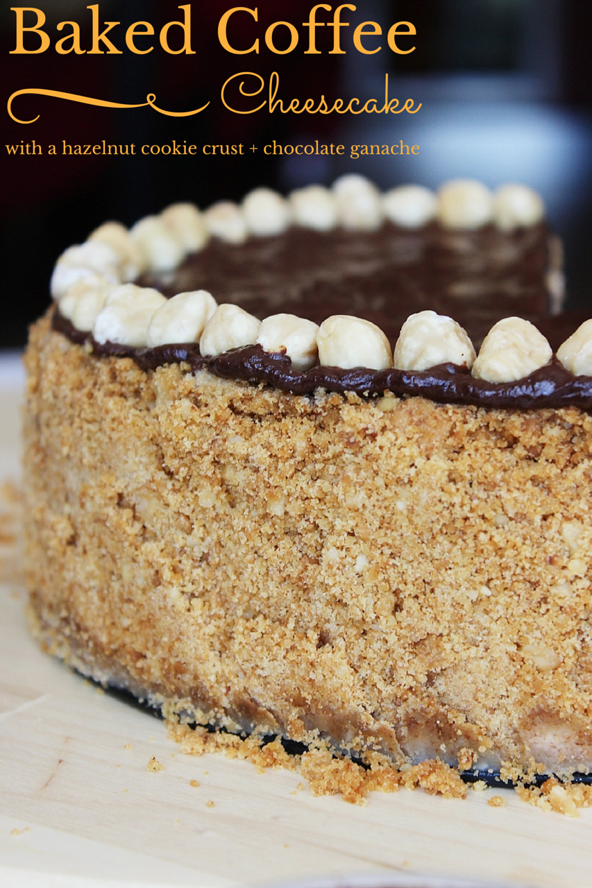 Baked Coffee Cheesecake with a hazelnut cookie crust and topped with chocolate ganache