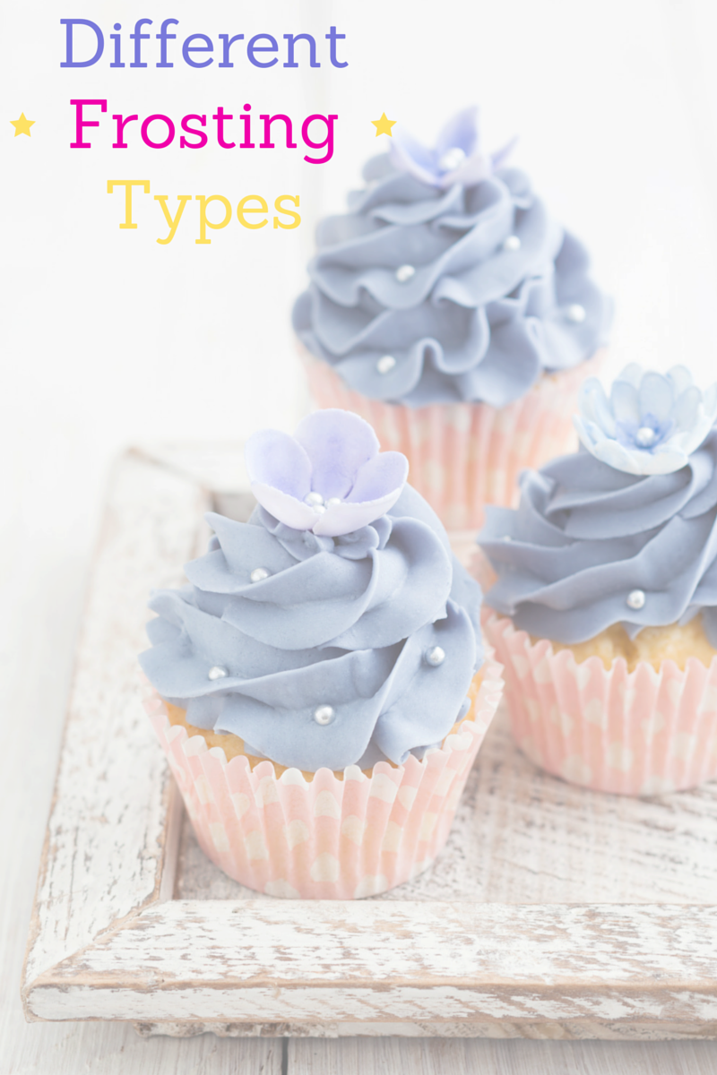 7 Different Frosting types to cover and fill your cakes and cupcakes!