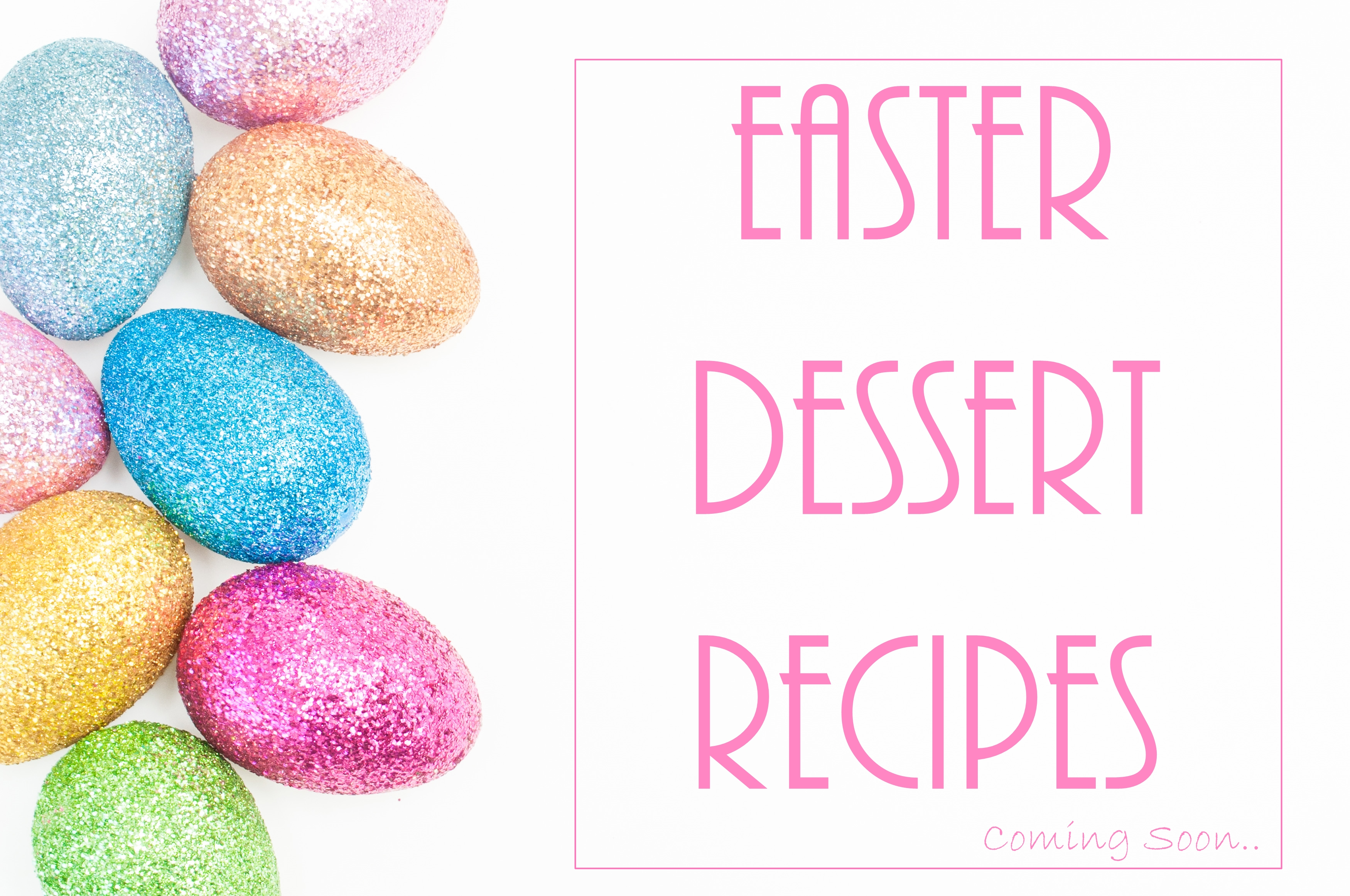 Easter Dessert Recipes on FlavoursandFrosting.com