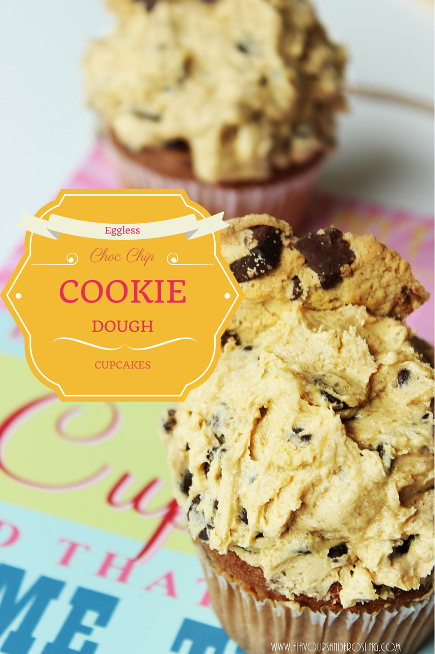 Eggless Chocolate Chip Cookie Dough Cupcakes
