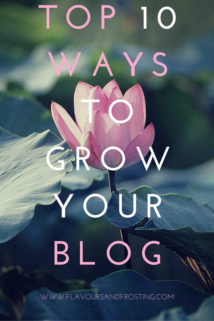 Top 10 ways to grow your blog