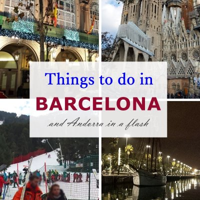 Things to do in Barcelona | Andorra in a flash!