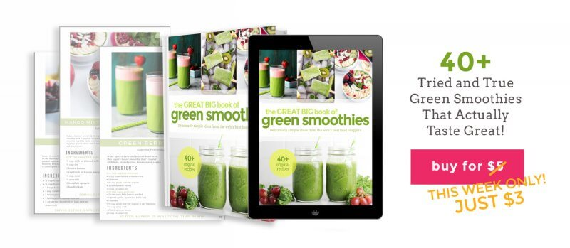 Buy the Great Big Book of Green Smoothies for only $3 this week!