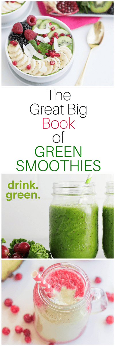 The Great Big Book of Green Smoothies Recipe book