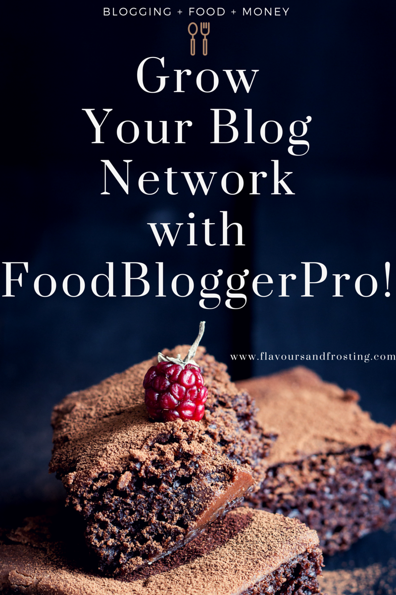 Grow Your Blog Network - How to Grow Your Blog Network with Food Blogger Pro!