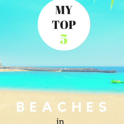 My Top 5 Beaches in Gran Canaria