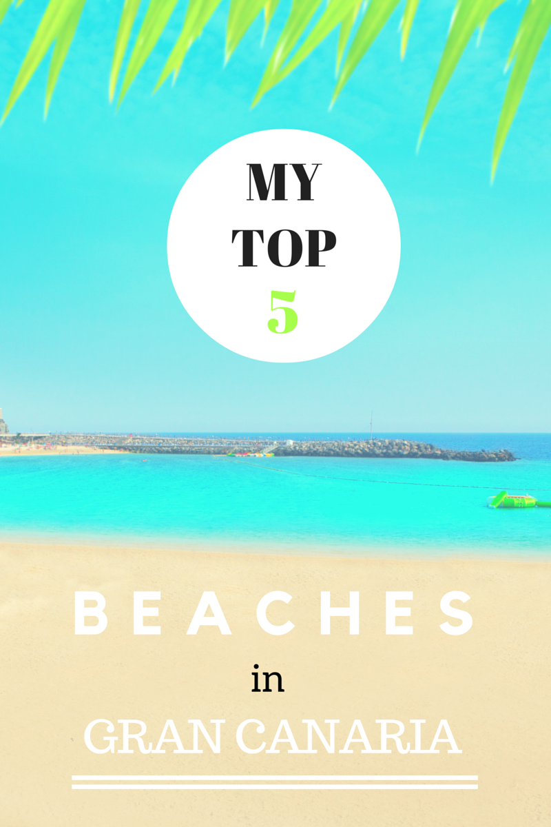 My Top 5 Beaches in Gran Canaria | FlavoursandFrosting.com