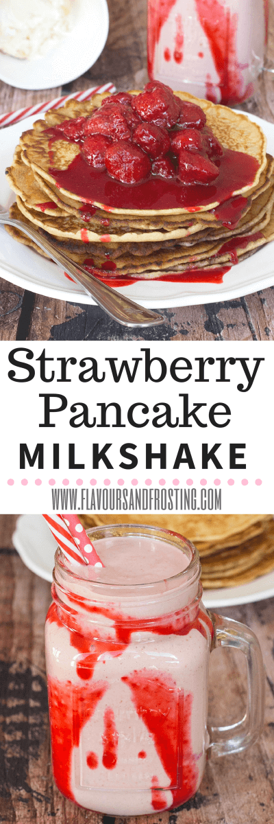 Strawberry Pancake Milkshake recipe | FlavoursandFrosting.com