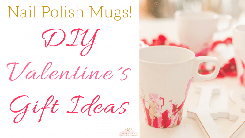 Nail Polish Mugs for Valentines Day