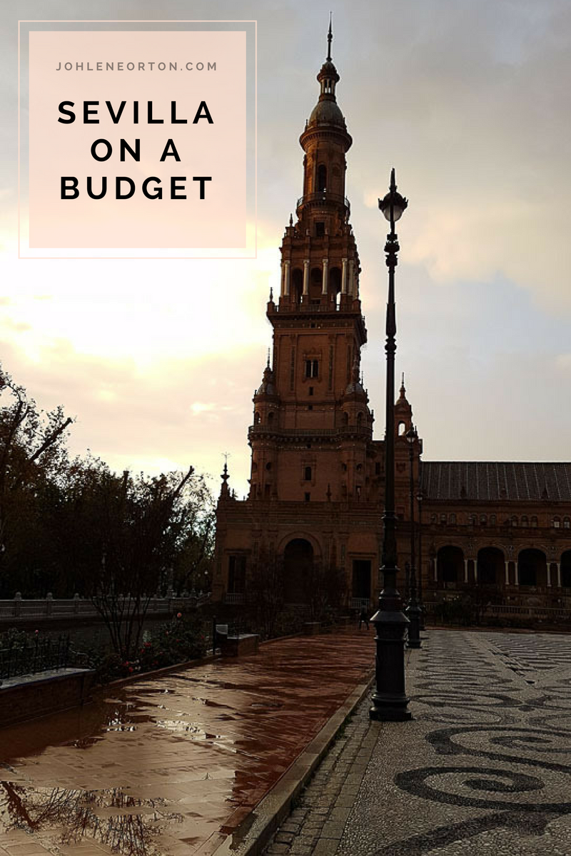 Sevilla on a budget. Let me show you how to travel to Sevilla without spending a fortune!