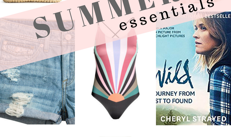 Summer Essentals I want and love!