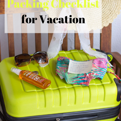 Last Minute Packing Checklist for Vacation