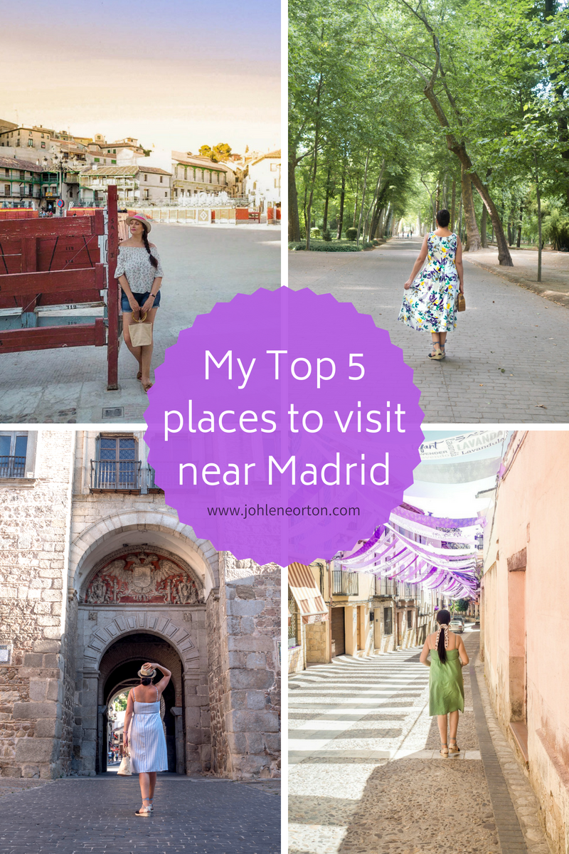 My Top 5 places to visit near Madrid